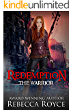 Redemption: A Young Adult Dystopian Paranormal Urban Fantasy Romance (The Warrior Series Book 4)