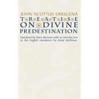 Treatise on Divine Predestination (Notre Dame Texts in Medieval Culture)