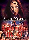 A Guardian's Heart (Guardians of Light Book 1)