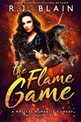 The Flame Game (A Magical Romantic Comedy (with a body count) Book 16) Kindle Edition
