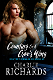 Counting on a Crow's Wing (Kontra's Menagerie Book 22)