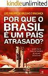 Por que o Brasil é um país atrasado?