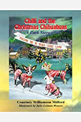Chilli and the Christmas Chihuahuas: A Bark Story (Tales of Bark Story Land Book 9) Kindle Edition