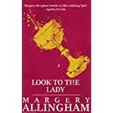 Look to the Lady: A Supernatural Stunner from the Queen of Crime (The Albert Campion Mysteries Book 1)