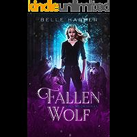 Fallen Wolf (Full Moon Series Book 1)