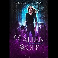 Fallen Wolf (Full Moon Series Book 1) (English Edition)