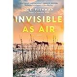 Invisible as Air: A Novel