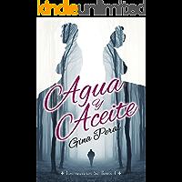 Agua y Aceite (Los secretos de Boira nº 1)