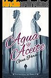 Agua y Aceite (Los secretos de Boira nº 1) (Spanish Edition)
