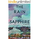 The Rain in Sapphire