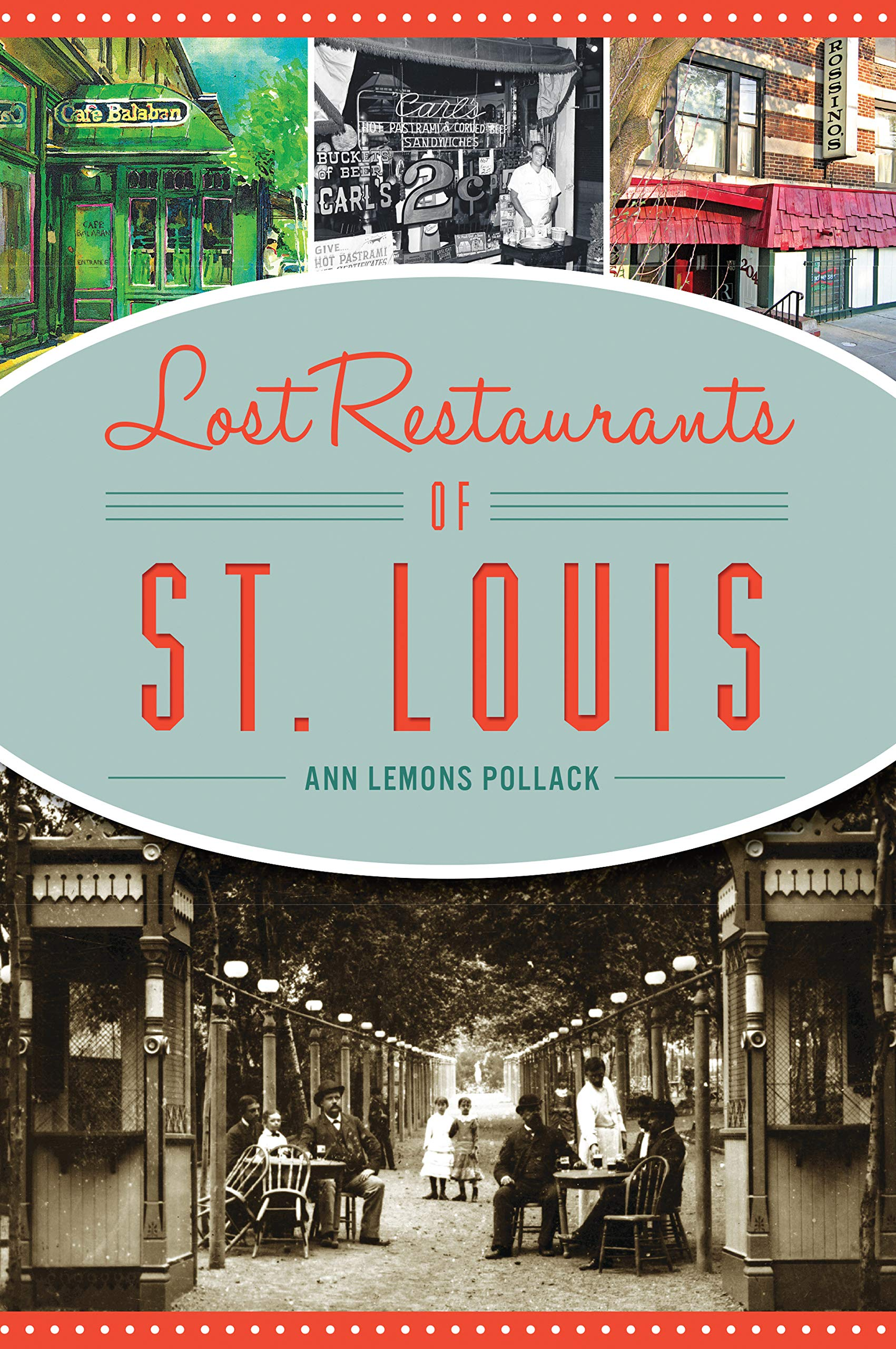 Lost Restaurants Of St Louis American Palate Ann Lemons