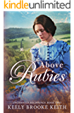 Above Rubies (Uncharted Beginnings Book 2) (English Edition)