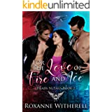 For the Love of Fire and Ice: Paranormal Dating Agency (Heads N' Tails Series Book 2)