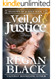 Veil of Justice (Shadows of Justice Book 3)