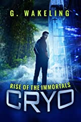 CRYO: Rise of the Immortals Kindle Edition