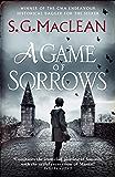 A Game of Sorrows: Alexander Seaton 2 (Alexander Seaton series)
