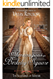 Shenanigans in Berkeley Square (The Scoundrel of Mayfair Book 3)