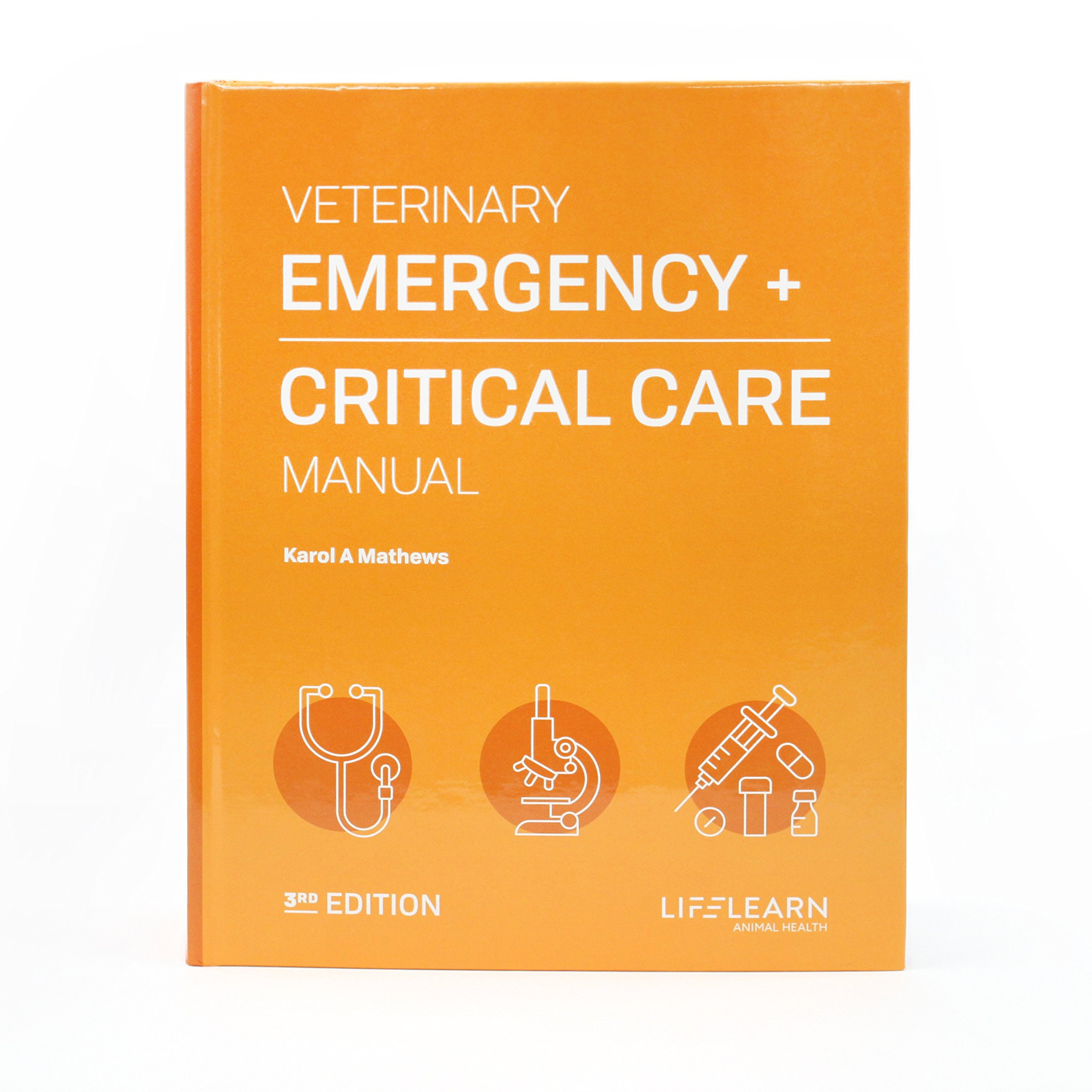 Veterinary emergency and critical care manual 3rd ed by Karol A. Mathews