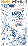 Murder at the Murder Mystery Weekend (#5 - Sanford Third Age Club Mystery) (STAC - Sanford Third Age Club Mystery)