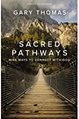 Sacred Pathways: Nine Ways to Connect with God Kindle Edition