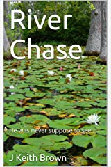 River Chase Kindle Edition
