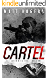 Cartel: A Jason King Thriller (The Jason King Files Book 1)