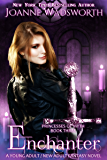 Enchanter: A Young Adult / New Adult Fantasy Novel (Princesses of Myth Book 3)