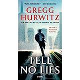 Tell No Lies: A Novel