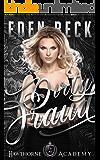 Dirty Fraud: A High School Bully Romance (Hawthorne Holy Trinity Book 2)