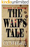 The Waif's Tale (Valence of Infinity Book 1)