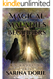 Magical Maladies for Beginners: Lucifer Thatch's Education of Witchery (Son of a Succubus Book 3)