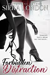 Forbidden Distraction : A Bachelor of Shell Cove/ Fiery Fairytales Crossover Novella (Forbidden Series  Book 1) Kindle Edition
