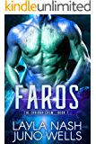 Faros (The Sraibur Crew Book 1)