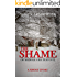 The Shame of Middle Gratestone: A Ghost Story