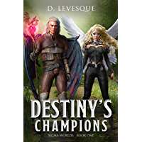 Destiny's Champions: Sigma Worlds Book 1 (English Edition)