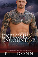Explosive Encounter (Task Force 779 Book 2) Kindle Edition