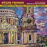 Franck: Sinfonische Orgelwerke