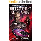 The Last Flight of the Argus (Corrosive Knights Book 2)