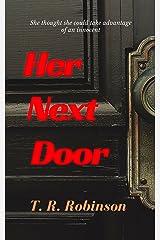 Her Next Door (Bitches Book 1) Kindle Edition