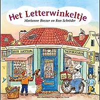 Het Letterwinkeltje (Het straatje van Marianne Busser en Ron Schröder)