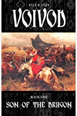 VOIVOD Book One: Son of the Dragon Kindle Edition