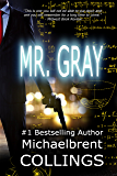 Mr. Gray (aka The Meridians)