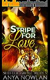 Stripe for Love (Shifter Grove Brides Book 7)