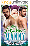 The Alpha's Manny (MacIntosh Meadows Book 3)
