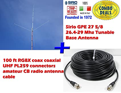Sirio GPE 27 5/8 26.4-29 Mhz Tunable Base Antenna with 100Ft RG8x