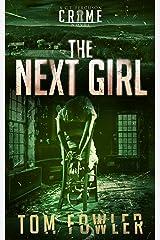 The Next Girl: A C.T. Ferguson Crime Novel (The C.T. Ferguson Mystery Novels Book 8) Kindle Edition