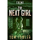 The Next Girl: A C.T. Ferguson Crime Novel (The C.T. Ferguson Mystery Novels Book 8)