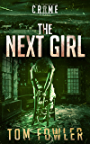 The Next Girl: A C.T. Ferguson Crime Novel (The C.T. Ferguson Mystery Novels Book 8)