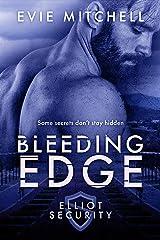 Bleeding Edge: Elliot Security (Elliot Security Series Book 2) Kindle Edition
