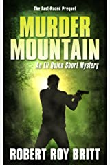 Murder Mountain: An Eli Quinn Short Mystery/Prequel Kindle Edition